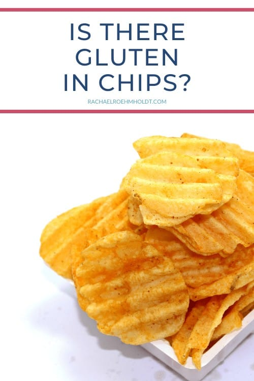 Is there gluten in chips?
