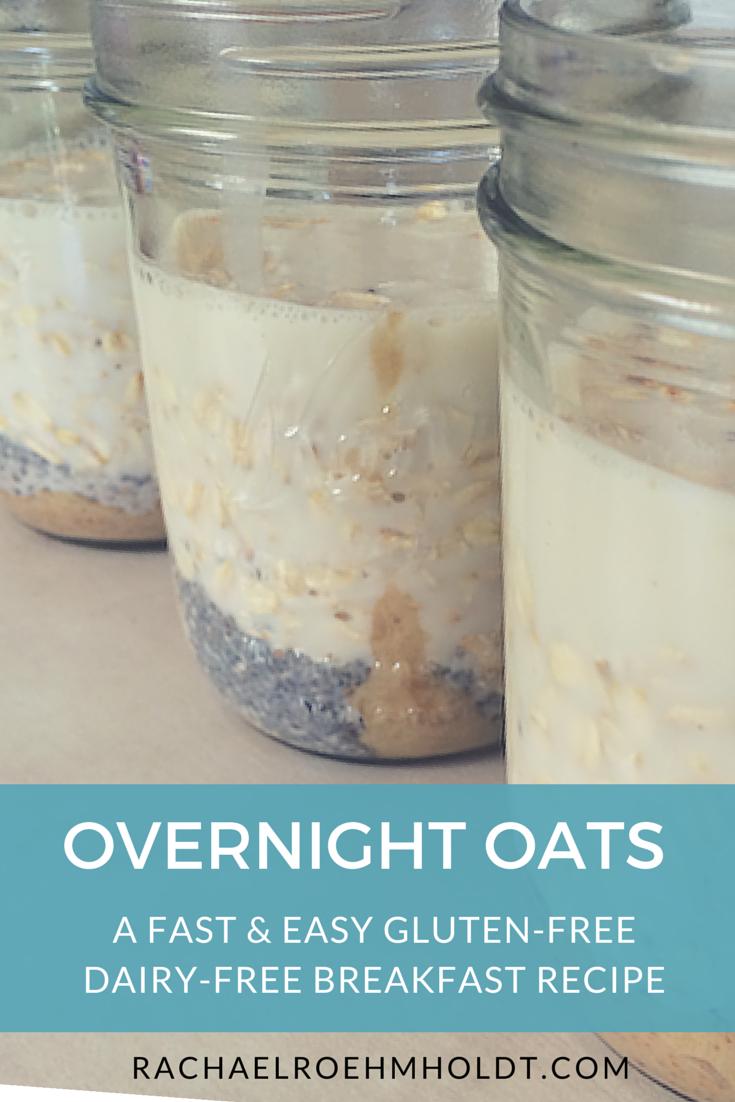 Overnight Oats | RachaelRoehmholdt.com
