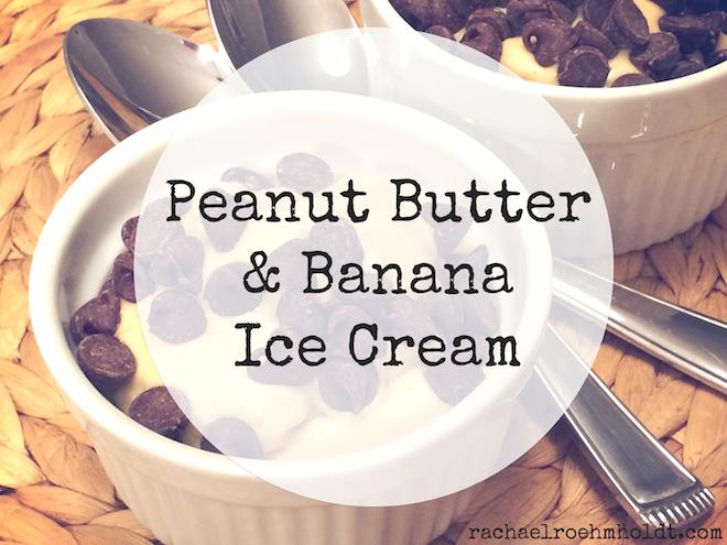 Peanut Butter & Banana Ice Cream | RachaelRoehmholdt.com
