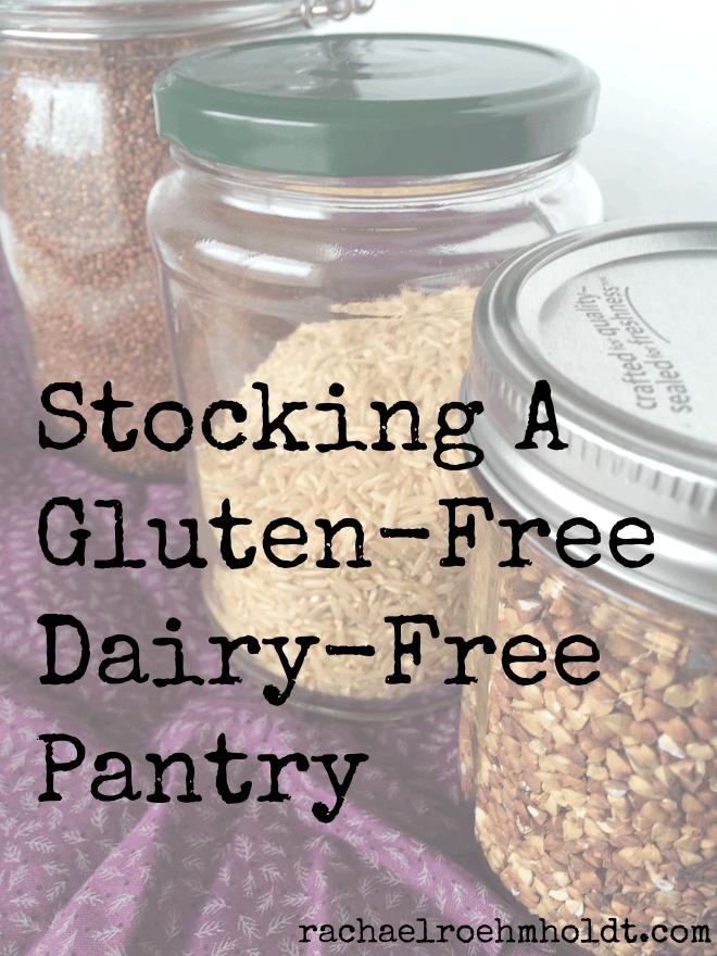 Stocking a Gluten-free Dairy-free Pantry
