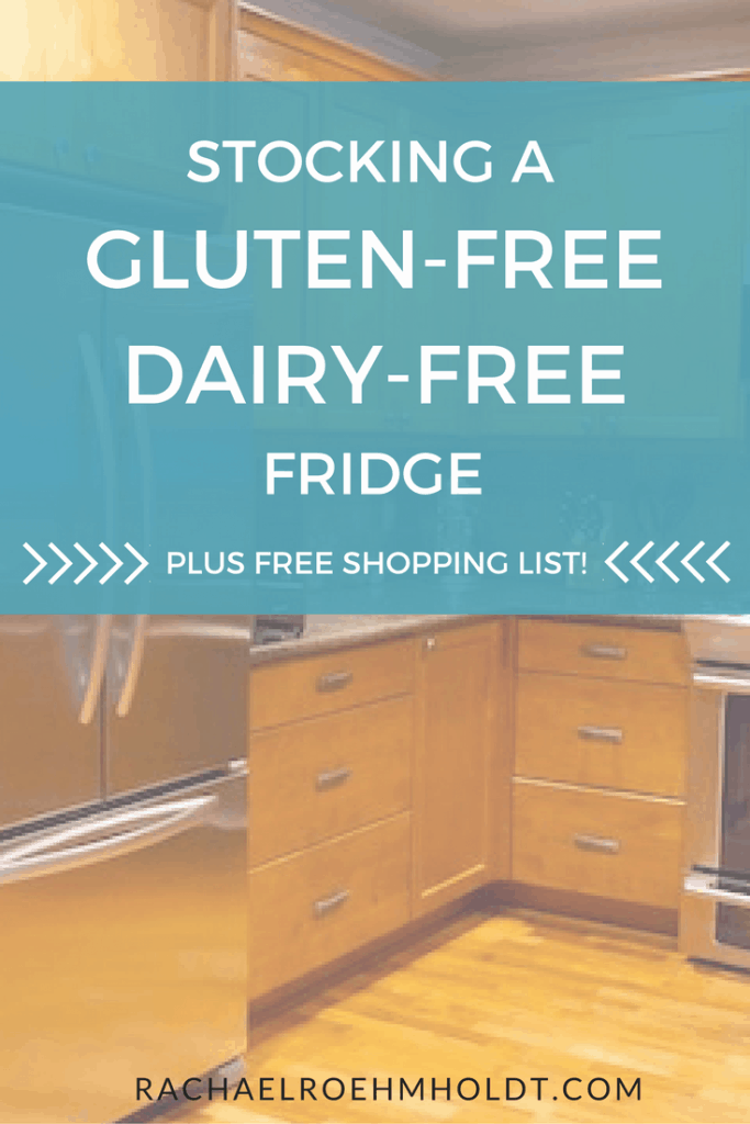 Stocking a Gluten-free Dairy-free Fridge