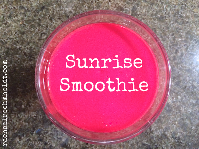 Sunrise Smoothie | RachaelRoehmholdt.com
