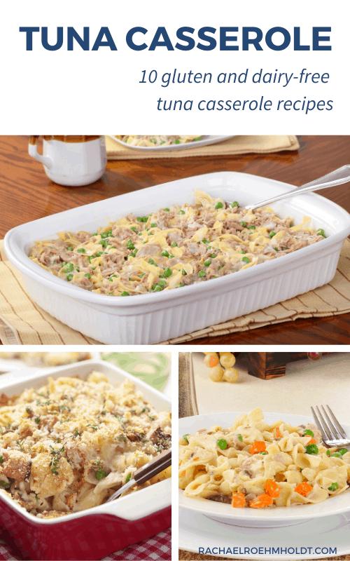 10 Gluten & Dairy-free Tuna Casserole Recipes