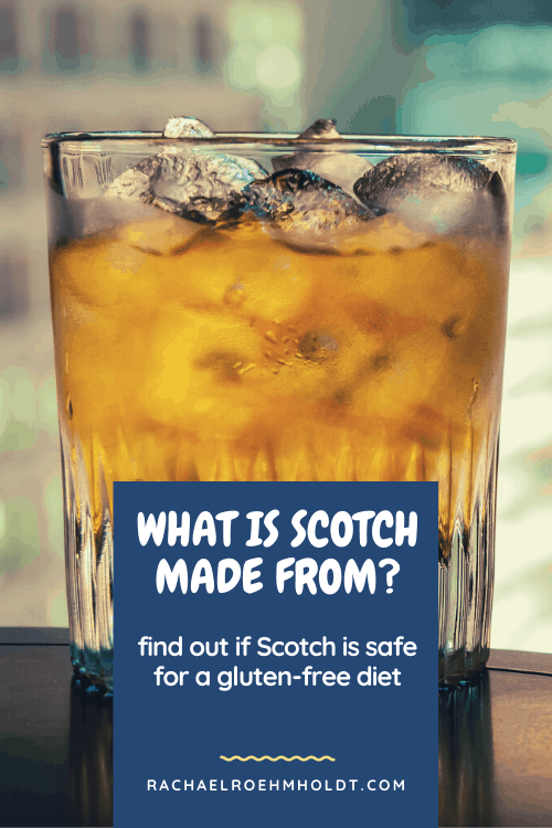 What is Scotch made from?
