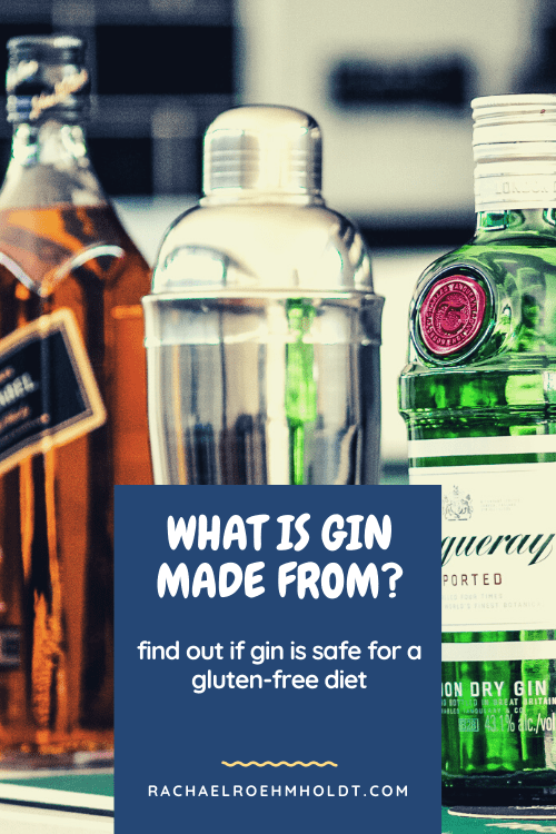 What is gin made from? Find out if gin is safe for a gluten-free diet