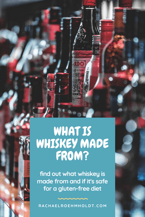 What is whiskey made from?