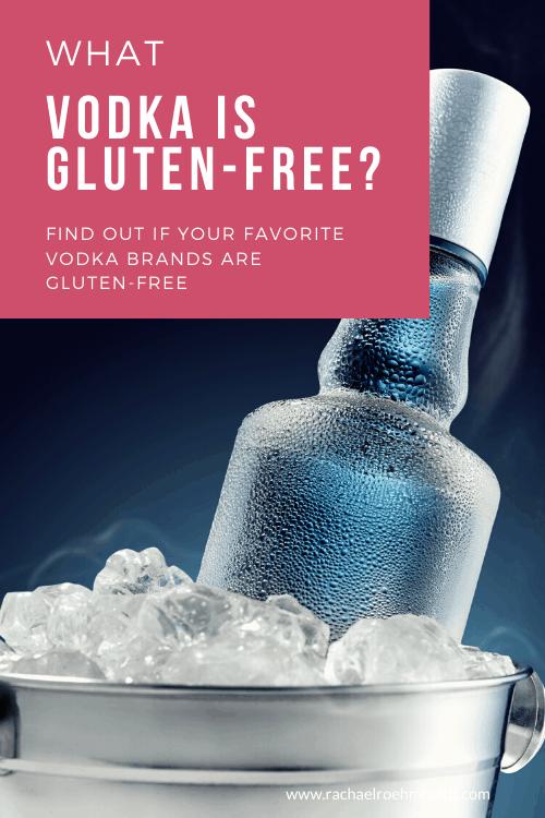 What vodka is gluten free?