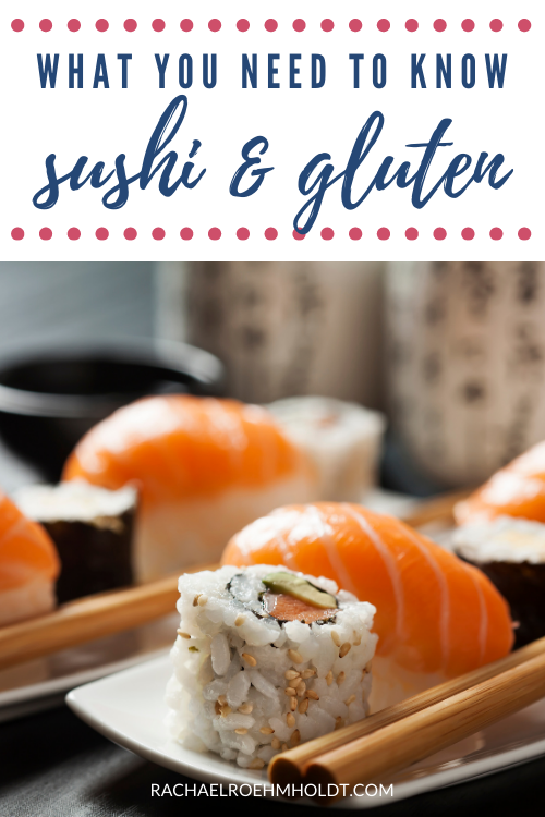 What you need to know about sushi and gluten