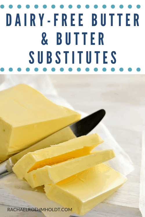Dairy-free Butter and Butter Substitutes