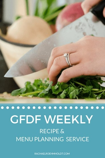 GFDF Weekly: gluten and dairy-free recipes and menu planning