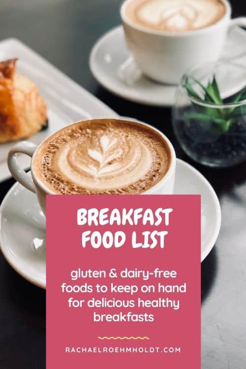 Gluten-free Dairy-free Breakfast Food List