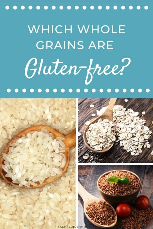 Which whole grains are gluten-free?
