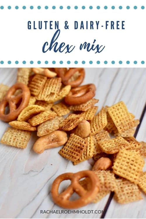 Gluten and Dairy-free Chex Mix