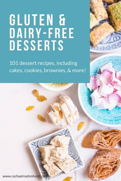 Gluten & Dairy-free Desserts