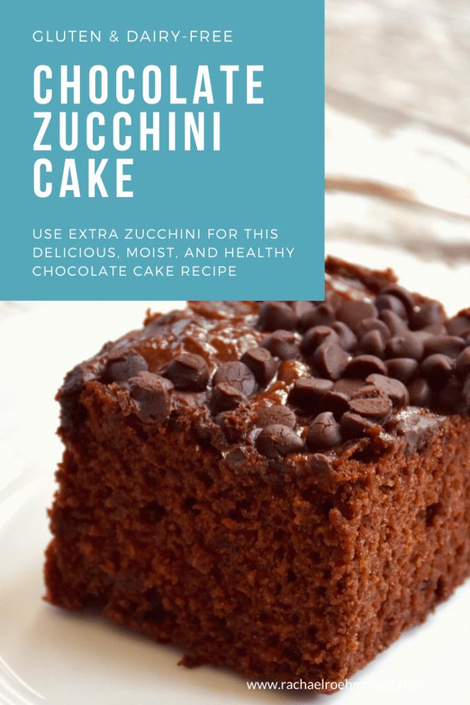 Dairy & Gluten-free Chocolate Zucchini Cake