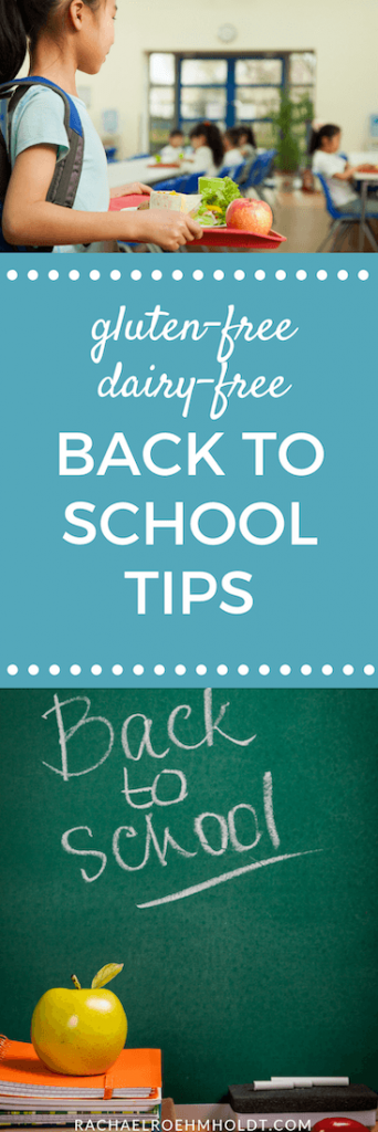 Gluten-free Dairy-free Back to School Tips