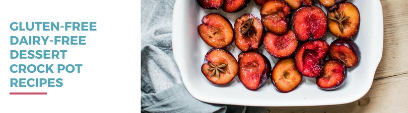 Gluten-free Dairy-free Dessert Crockpot Recipes