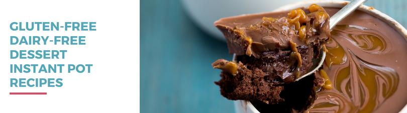 Gluten-free Dairy-free Dessert Instant Pot Recipes