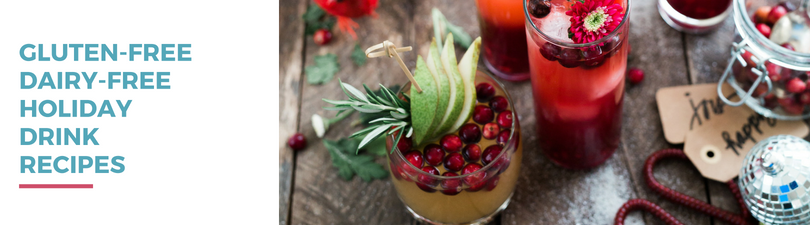 Gluten-free Dairy-free Holiday Drink Recipes