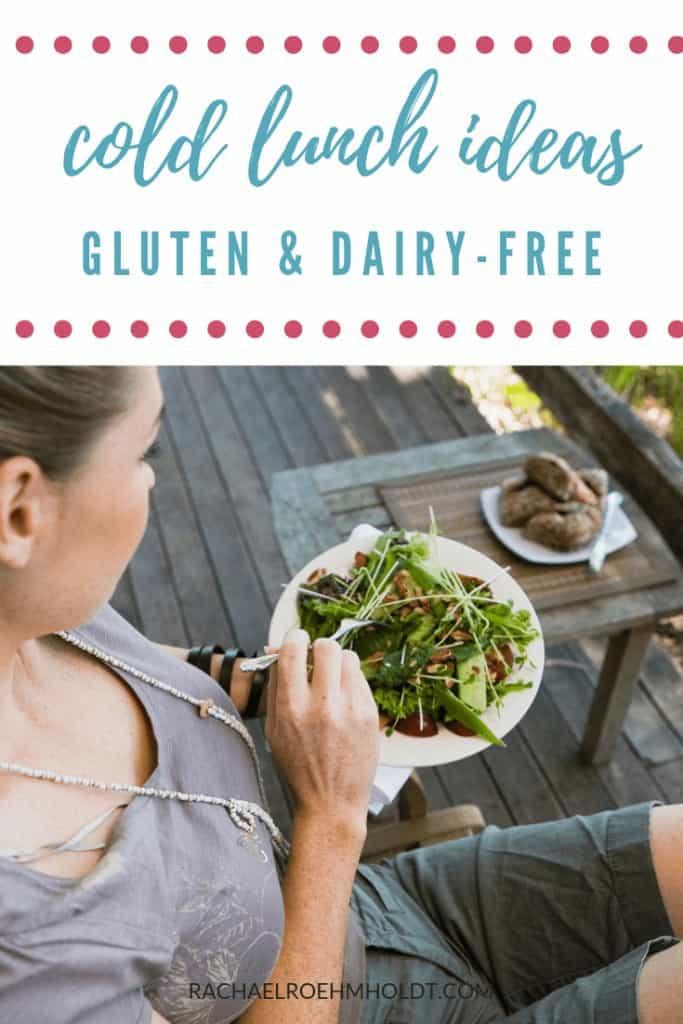 Gluten & Dairy-free Cold Lunch Ideas