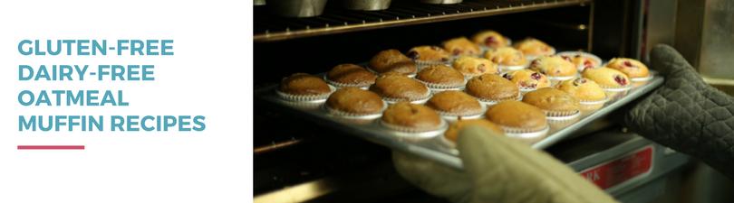 Gluten-free Dairy-free Oatmeal Muffin Recipes