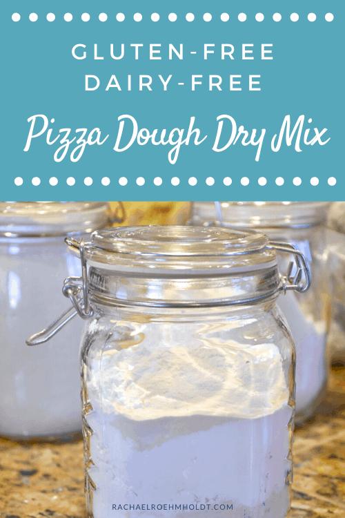 Gluten-free Dairy-free Pizza Dough Dry Mix