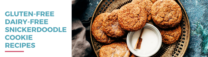 Gluten-free Dairy-free Snickerdoodle Cookie Recipes