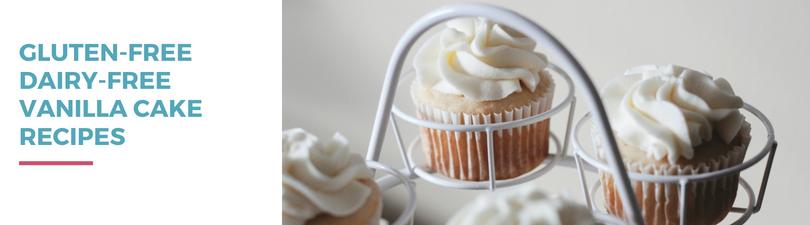 Gluten-free Dairy-free Vanilla Cake Recipes