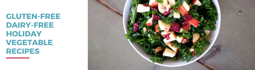 Gluten-free Dairy-free Holiday Vegetable Recipes