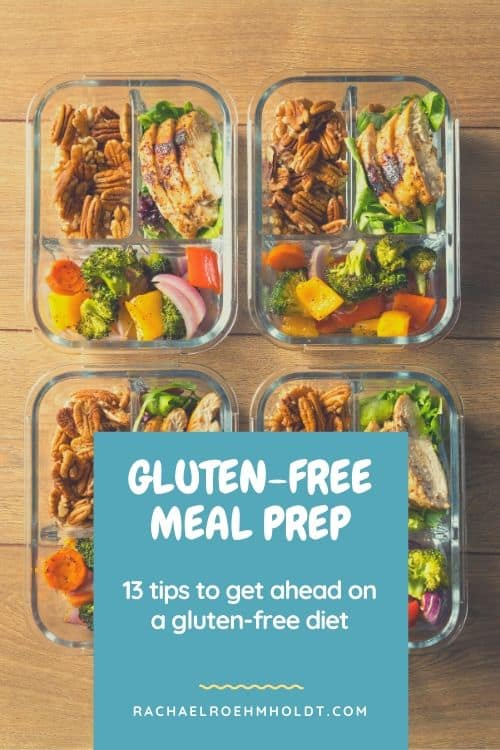 Gluten-free Meal Prep: 13 Tips to Get Ahead on a Gluten-free Diet