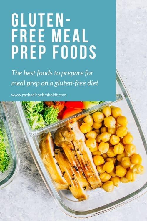 Gluten-free Meal Prep Foods