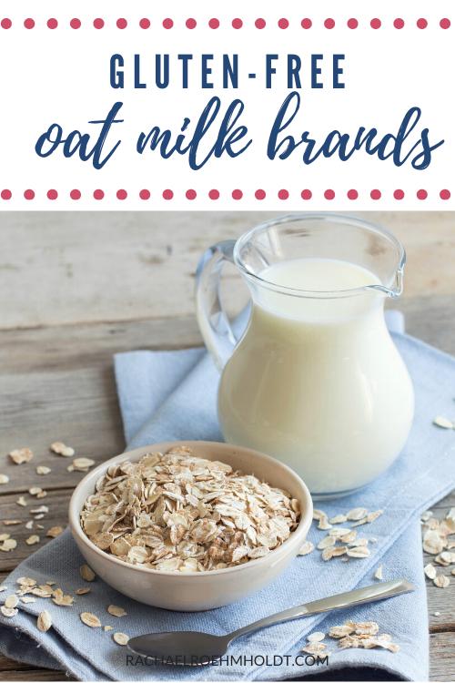 gluten-free oat milk brands