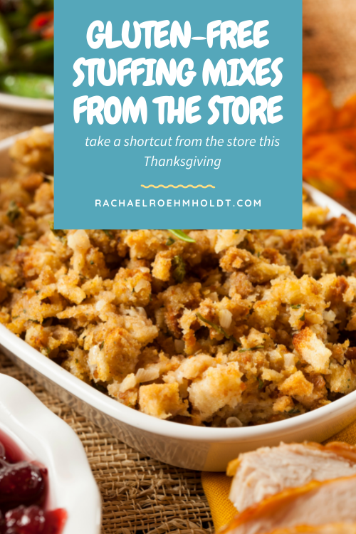 Gluten-free Stuffing Mixes from the Store