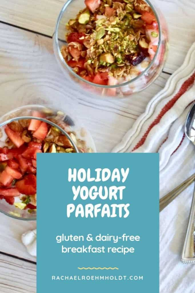 Gluten-free Dairy-free Holiday Yogurt Parfaits