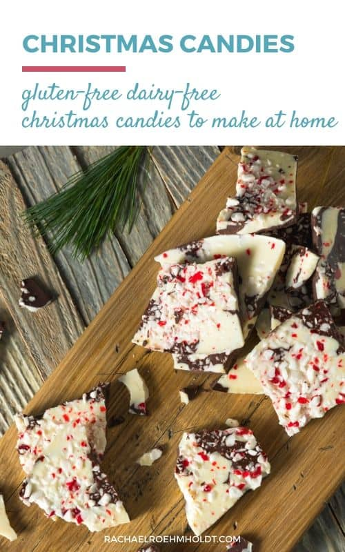 Christmas candies: gluten-free dairy-free Christmas candies to make at home
