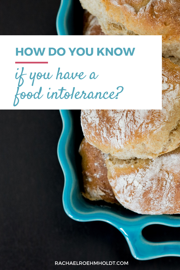 How do you know if you have food intolerances or food sensitivities?