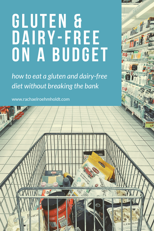 How to Eat Gluten and Dairy-free on a Budget