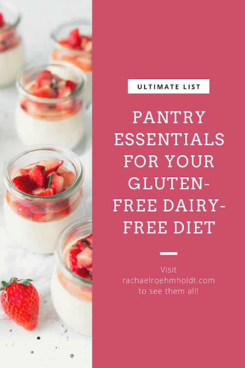 Pantry essentials for your gluten-free dairy-free pantry