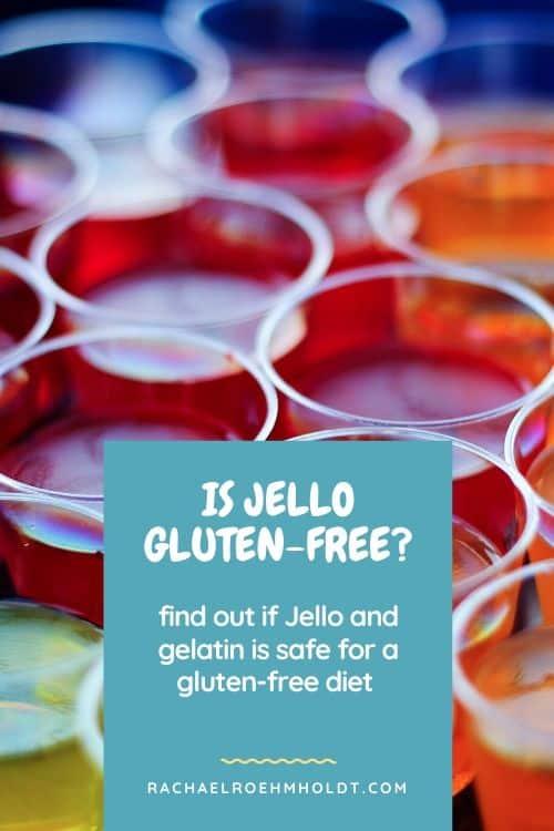 Is Jello Gluten-free?
