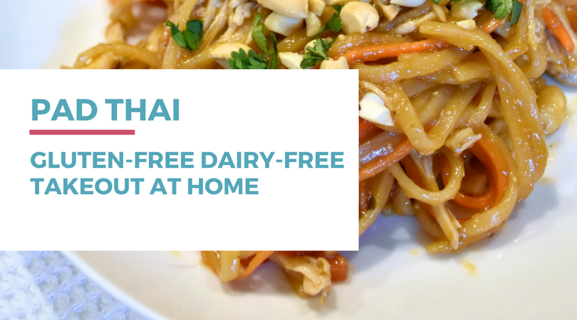 Gluten-free Pad Thai: Thai Takeout at Home