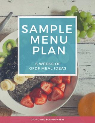 Gluten and Dairy-free Diet - Sample Menu Plan