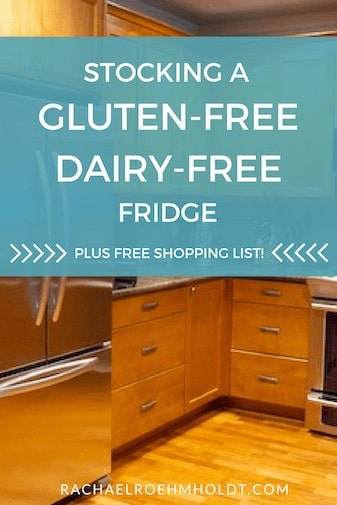 Stocking a Gluten-Free Dairy-Free Fridge