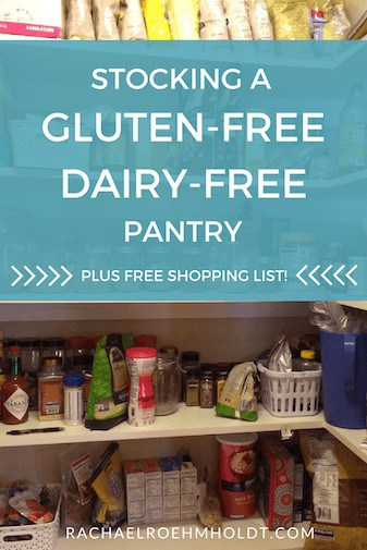 Stocking a Gluten-Free Dairy-Free Pantry