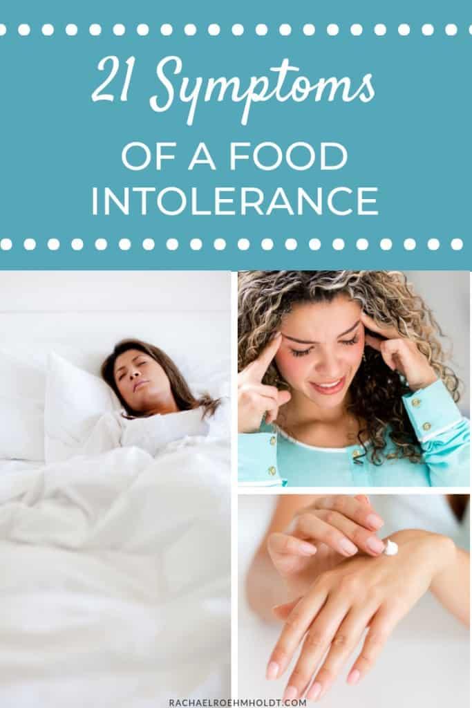 21 Symptoms of a Food Intolerance