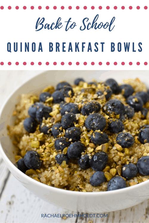 Back to School Quinoa Breakfast Bowls
