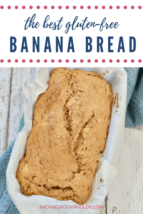 The Best Gluten-free Banana Bread (Dairy-free, Vegan Option)
