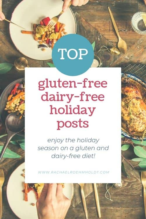 Top Gluten-free Dairy-free Holiday Posts