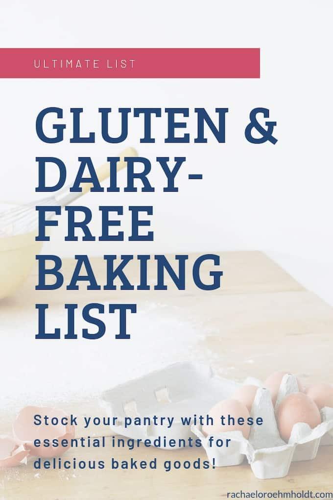 Ultimate Baking List: gluten-free dairy-free baking essentials