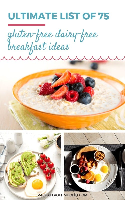 Ultimate List of Gluten-free Dairy-free Breakfast Ideas