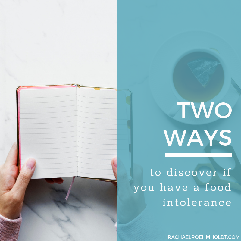 Two ways to discover if you have a food intolerance
